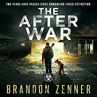 The After War     Book One of the After War Series              Written by:                                                                                                                                 Brandon Zenner                               Narrated by:                                                                                                                                 James Romick                      Length: 15 hrs and 27 mins     Not rated yet     Overall 0.0