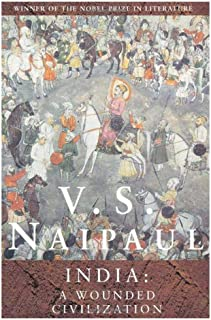 V.S Naipaul backlist stockpack: India: A Wounded Civilization: 4 by V. S. Naipaul - Paperback