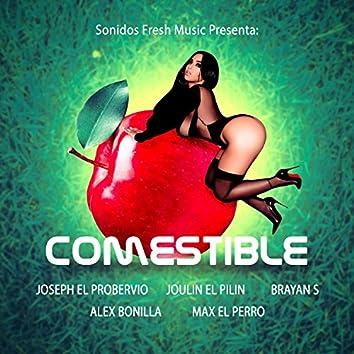 Comestible (feat. Joseph el Proverbio, Joulin el Pilin, Max el Perro & Alex Bonilla)