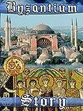 Byzantium Story