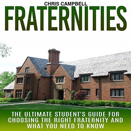 Fraternities: The Ultimate Student's Guide for Choosing the Right Fraternity and What You Need to Know Titelbild