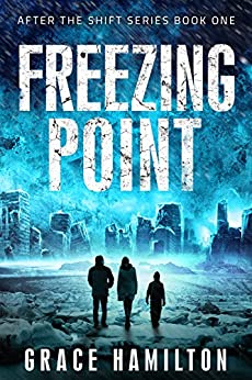 Freezing Point (After the Shift Series Book 1) by [Grace Hamilton]