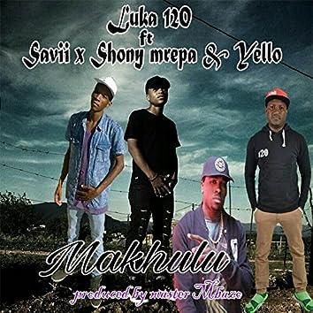 Makhulu (feat. Savii, Shony Mrepa, Yello)