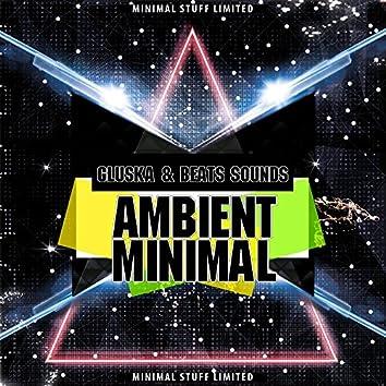 Ambient Minimal