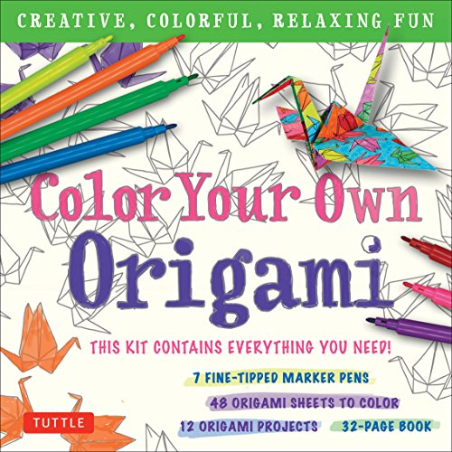 Color Your Own Origami Kit: Creative, Colorful, Relaxing Fun: 7 Fine-Tipped Markers, 12 Projects, 48 Origami Papers & Adult Coloring Origami Instruction Book