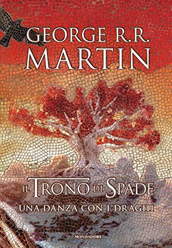 Il trono di spade. Una danza con i draghi (Libro 5)