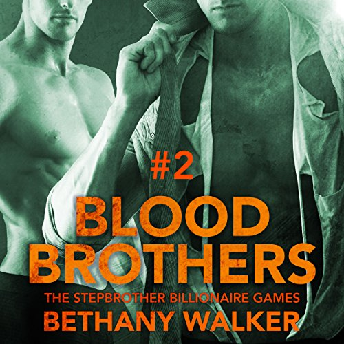 Blood Brothers 2: A Dark BBW Dom Billionaire Stepbrother Menage Serial audiobook cover art