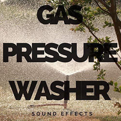 Gas Pressure Washer Sound Effects