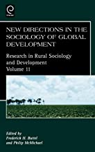 New Directions in the Sociology of Global Development, Volume 11 (Research in Rural Sociology and Development)