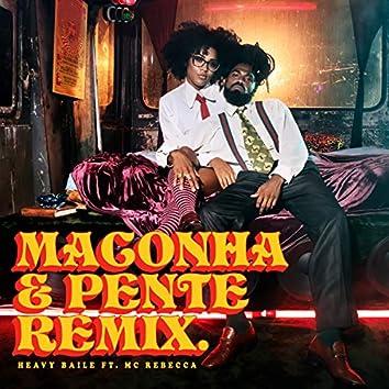 Maconha e Pente (Remix)