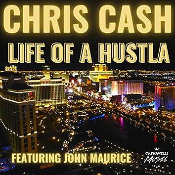 Life of A Hustla (feat. John Maurice)