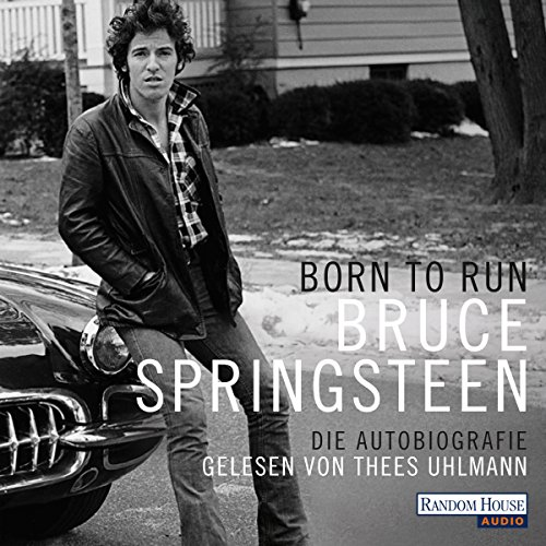 Born to Run: Die Autobiografie audiobook cover art
