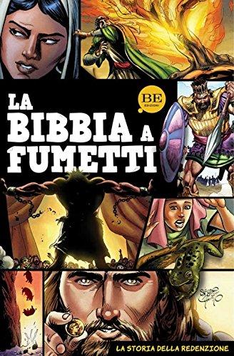 La Bibbia a fumetti. La storia della redenzione