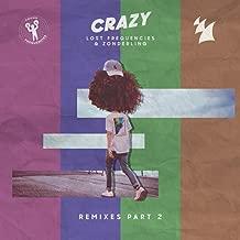 Crazy (Remixes - Pt. 2)