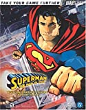 Superman? The Man of Steel? Official Strategy Guide - Brady Games - 08/11/2002