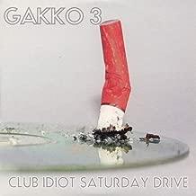 Club Idiot Saturday Drive