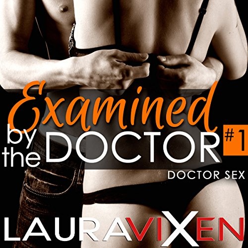 Examined by the Doctor, Book 1 audiobook cover art
