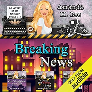 Breaking News: Avery Shaw Mystery Books 1-3 audiobook cover art