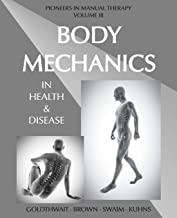 Body Mechanics in Health and Disease