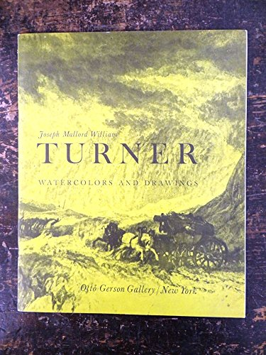 Joseph Mallord William Turner - Watercolors and Drawings - Otto Gerson Gallery, New York - 11/9/60 - 12/10/60