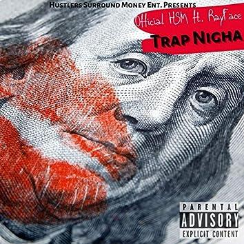 Trap Nigha