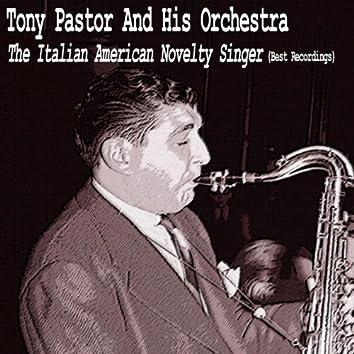The Italian American Novelty Singer (Best Recordings)