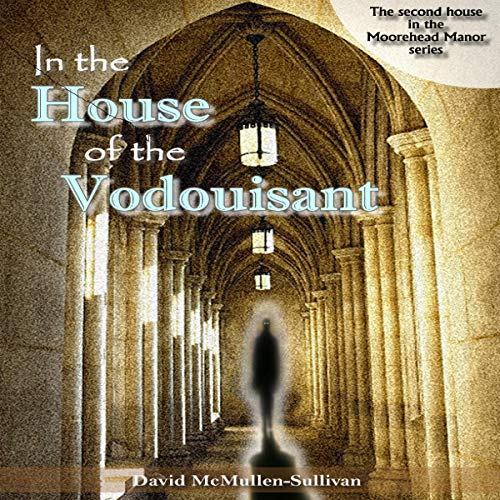 In the House of the Vodouisant cover art