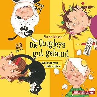 Die Quigleys gut gelaunt (Die Quigleys 4) Titelbild