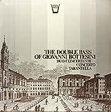 The Double Bass Of Giovanni Bottesini - Duo Concertante, Concerto, Tarantella [Vinilo]