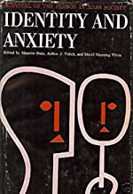 Identity and Anxiety: Survival of the Person in Mass Society