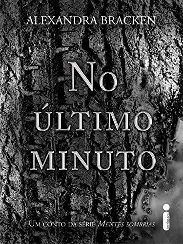 No último minuto - Um conto da série Mentes sombrias