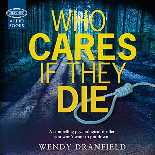 Who Cares If They Die cover art