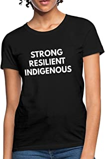 Strong Resilient Indigenous Women's T-Shirt