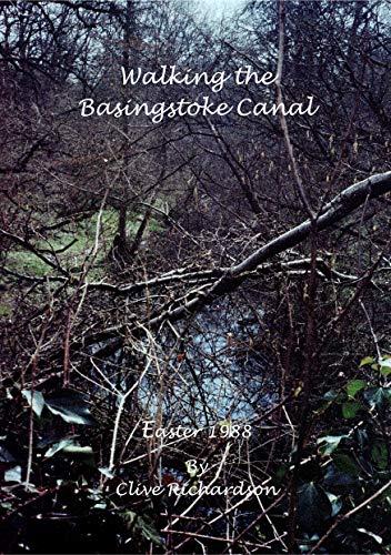 Walking the Basingstoke Canal, Easter 1988 (English Edition)