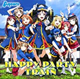HAPPY PARTY TRAIN 歌詞