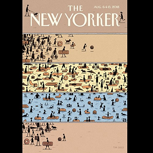 The New Yorker, August 6th and 13th 2018: Part 1 (Ronan Farrow, Nathan Heller, Alejandro Chacoff) cover art