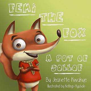 Femi the Fox: A Pot of Jollof