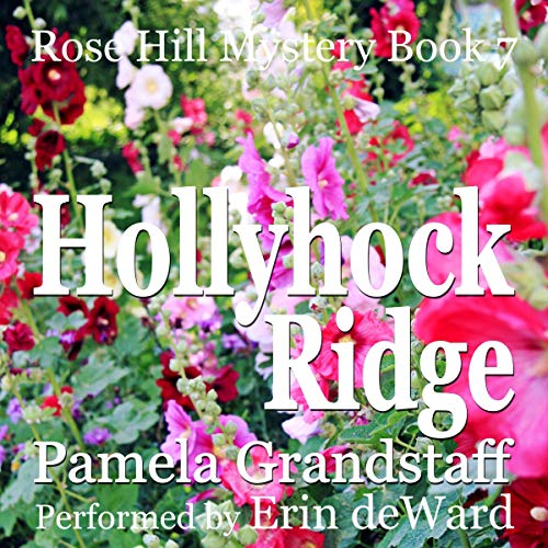 Hollyhock Ridge audiobook cover art