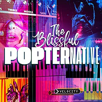 The Blissful Popternative