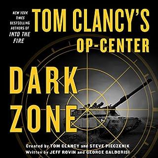 Tom Clancy's Op-Center: Dark Zone audiobook cover art