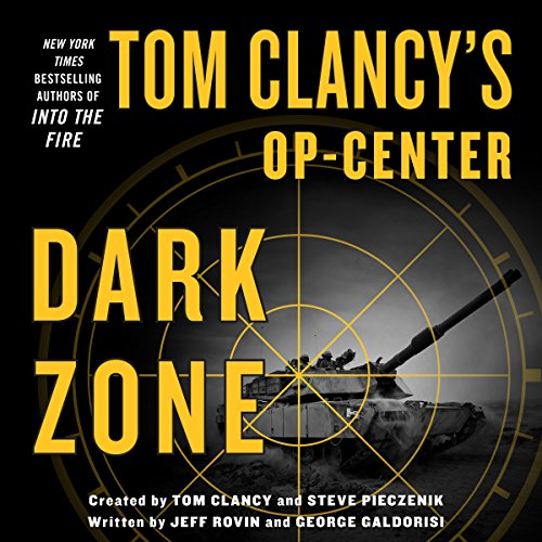 Tom Clancy's Op-Center: Dark Zone audiobook cover art