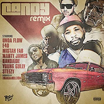 Candy (Remix) [feat. E-40, Mistah F.A.B., Marty James, Band-Aide, Young Gully & Steeezy]