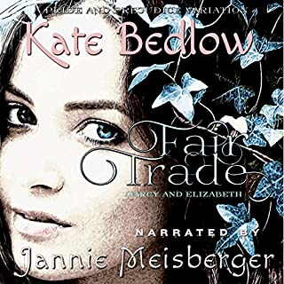 Darcy and Elizabeth: Fair Trade audiobook cover art
