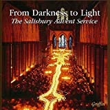 From Darkness to Light: Salisbury Advent SVC / Various