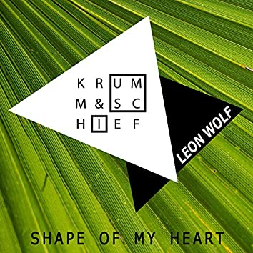 Shape of My Heart (The Mixes)
