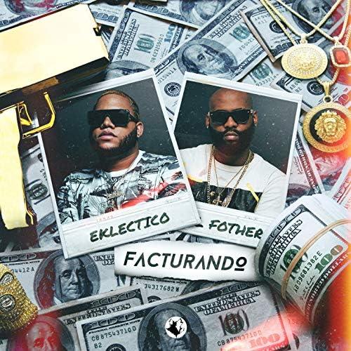 Eklectico & El Fother