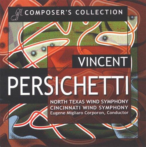 ヴィンセント・パーシケッティ作品集 Vincent Persichetti - Composer's Collection
