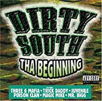 Dirty South-the Beginning