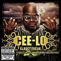 Closet Freak: The Best Of Cee-lo Green The Soul Machine by Cee-Lo