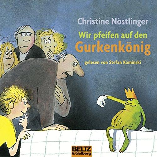Wir pfeifen auf den Gurkenkönig audiobook cover art